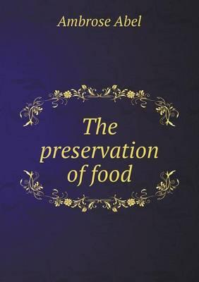The Preservation of Food (Paperback)
