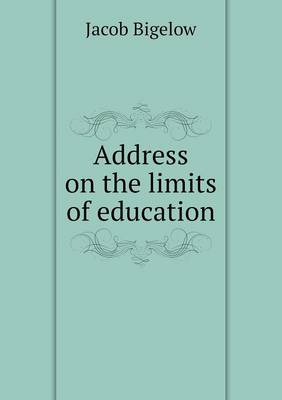 Address on the Limits of Education (Paperback)
