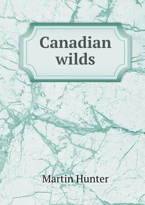 Canadian Wilds (Paperback)