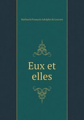 Eux Et Elles (Paperback)