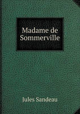 Madame de Sommerville (Paperback)