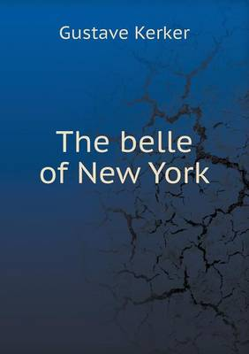 The Belle of New York (Paperback)