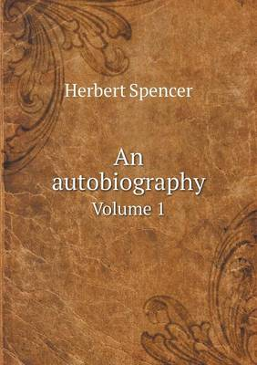 An Autobiography Volume 1 (Paperback)