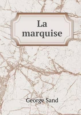 La Marquise (Paperback)