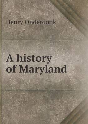 A History of Maryland (Paperback)