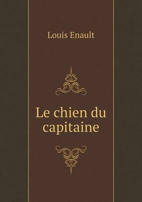 Le Chien Du Capitaine (Paperback)