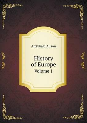 History of Europe Volume 1 (Paperback)