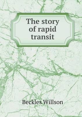 The Story of Rapid Transit (Paperback)