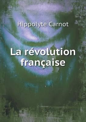 La Revolution Francaise (Paperback)