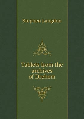 Tablets from the Archives of Drehem (Paperback)