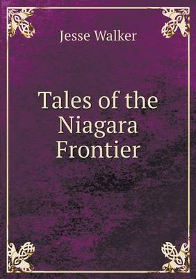 Tales of the Niagara Frontier (Paperback)