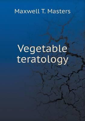 Vegetable Teratology (Paperback)