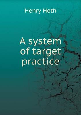 A System of Target Practice (Paperback)