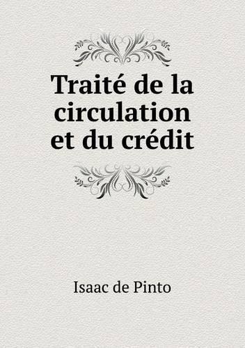 Traite de La Circulation Et Du Credit (Paperback)