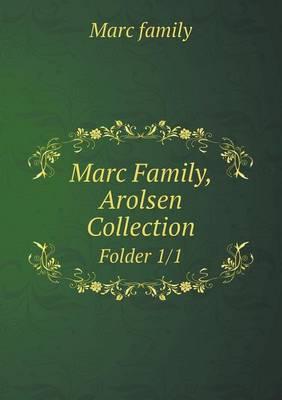 Marc Family, Arolsen Collection Folder 1/1 (Paperback)