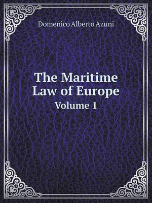 The Maritime Law of Europe Volume 1 (Paperback)