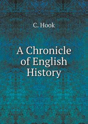A Chronicle of English History (Paperback)