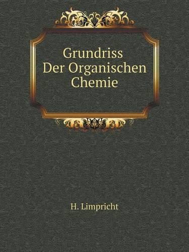 Grundriss Der Organischen Chemie (Paperback)