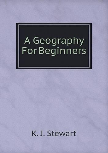 A Geography for Beginners (Paperback)