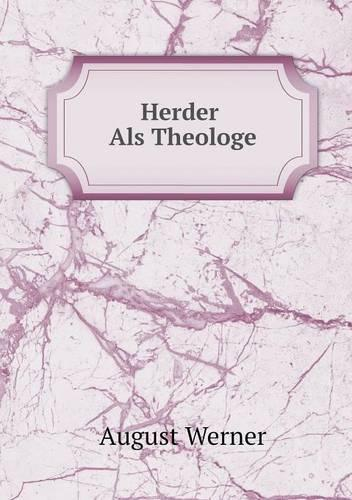 Herder ALS Theologe (Paperback)