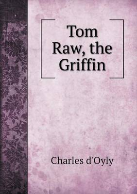 Tom Raw, the Griffin (Paperback)
