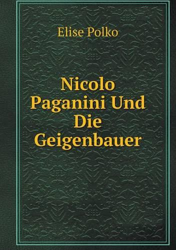 Nicolo Paganini Und Die Geigenbauer (Paperback)