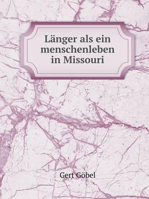 Langer ALS Ein Menschenleben in Missouri (Paperback)