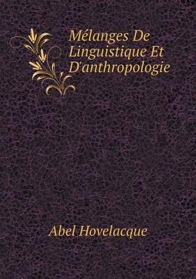 Melanges de Linguistique Et D'Anthropologie (Paperback)
