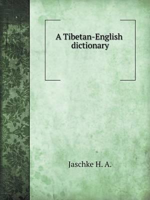 A Tibetan-English Dictionary (Paperback)