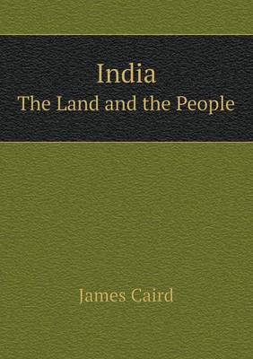 India the Land and the People (Paperback)