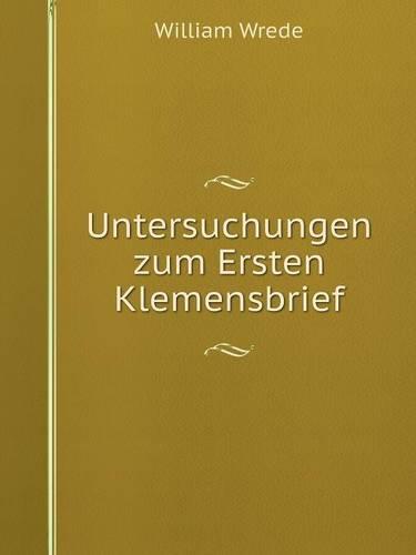 Untersuchungen Zum Ersten Klemensbrief (Paperback)