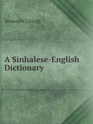 A Sinhalese-English Dictionary (Paperback)