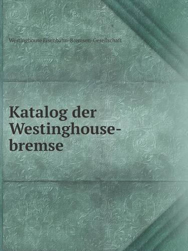 Katalog Der Westinghouse-Bremse (Paperback)