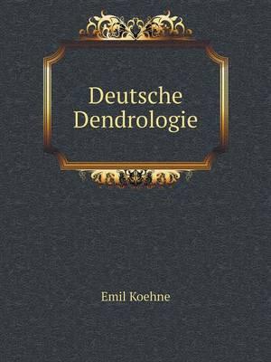 Deutsche Dendrologie (Paperback)
