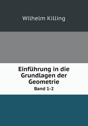 Einfuhrung in Die Grundlagen Der Geometrie Band 1-2 (Paperback)