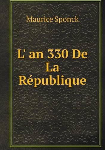 L' an 330 de La Republique (Paperback)
