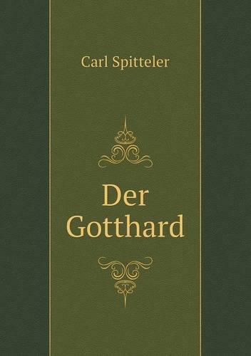 Der Gotthard (Paperback)