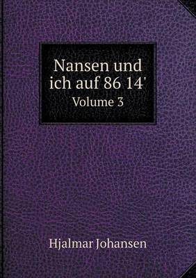 Nansen Und Ich Auf 86 14' Volume 3 (Paperback)