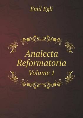 Analecta Reformatoria Volume 1 (Paperback)