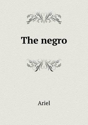 The Negro (Paperback)