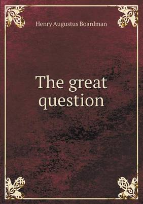 The Great Question (Paperback)
