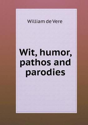 Wit, Humor, Pathos and Parodies (Paperback)