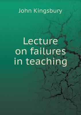 Lecture on Failures in Teaching (Paperback)