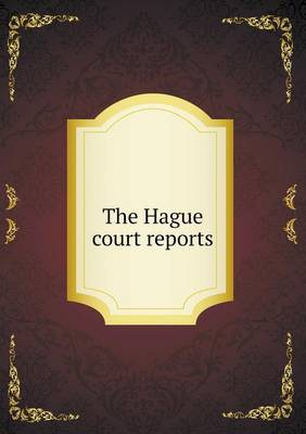 The Hague Court Reports (Paperback)