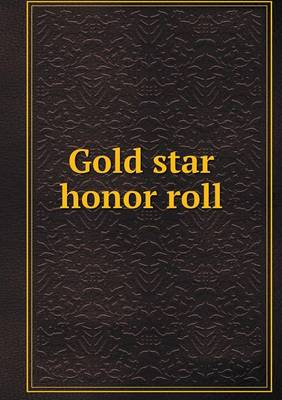 Gold Star Honor Roll (Paperback)