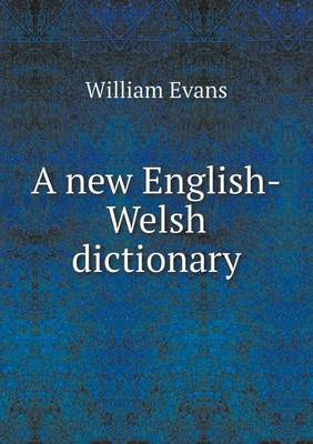A New English-Welsh Dictionary (Paperback)