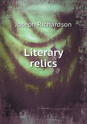 Literary Relics (Paperback)