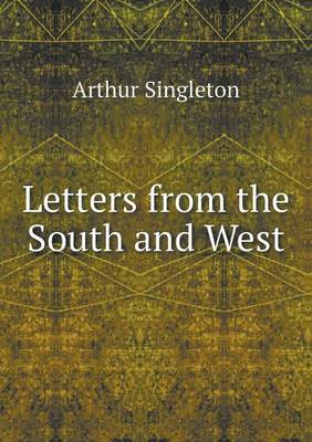 Letters from the South and West (Paperback)