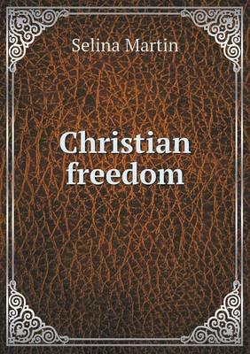 Christian Freedom (Paperback)