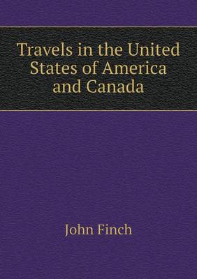Travels in the United States of America and Canada (Paperback)